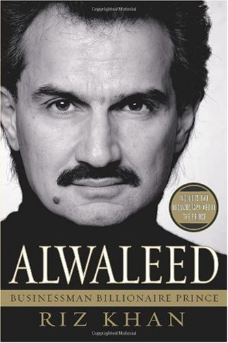 Alwaleed: Businessman, Billionaire, Prince [With DVD]