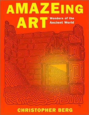 Amazeing Art(tm): Wonders of the Ancient World