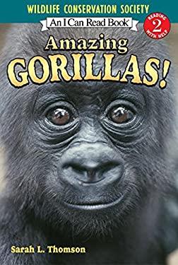 Amazing Gorillas! 9780060544607