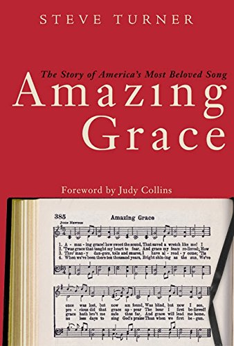 Amazing Grace: The Story of America's Most Beloved Song 9780060002183