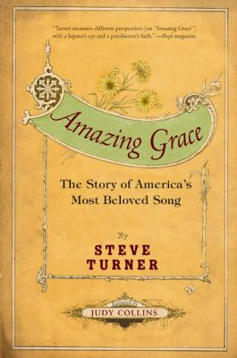 Amazing Grace: The Story of America's Most Beloved Song 9780060002190