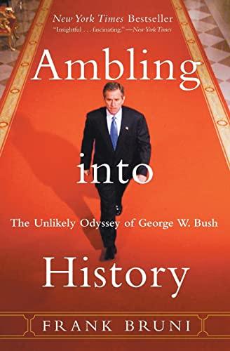 Ambling Into History