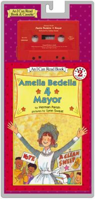 Amelia Bedelia 4 Mayor Book and Tape [With Book]