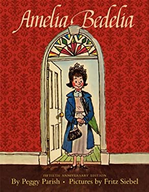 Amelia Bedelia Anniversary Edition Picture Book