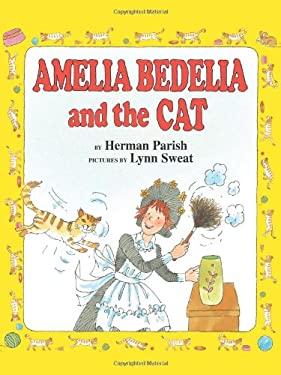 Amelia Bedelia and the Cat