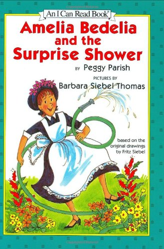 Amelia Bedelia and the Surprise Shower