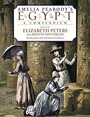 Amelia Peabody's Egypt: A Compendium 9780060538118