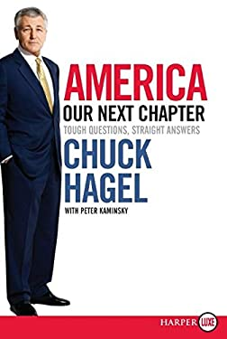 America: Our Next Chapter: Tough Questions, Straight Answers 9780061470332