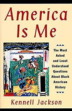 America is Me: 170 Fresh Questions and Answers on Black American History 9780060927851
