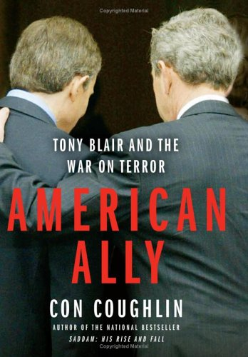American Ally: Tony Blair and the War on Terror