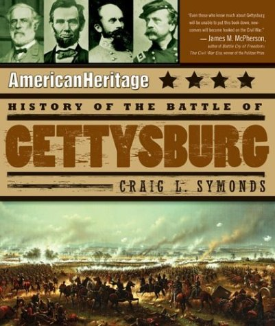 American Heritage History of the Battle of Gettysburg 9780060549336