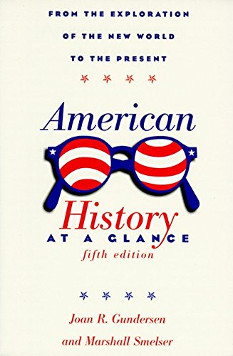 American History at a Glance: Fifth Edition