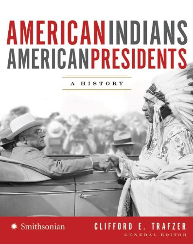 American Indians/American Presidents: A History 9780061466533