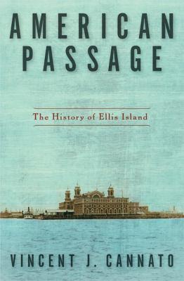 American Passage: The History of Ellis Island