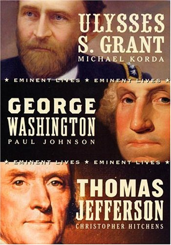 American Presidents Eminent Lives Boxed Set: George Washington, Thomas Jefferson, Ulysses S. Grant 9780060844769