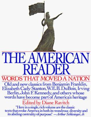 American Reader: Words That Moved a Nation