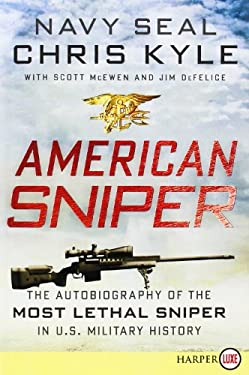 American Sniper: The Autobiography of the Most Lethal Sniper in U.S. Military History 9780062107060