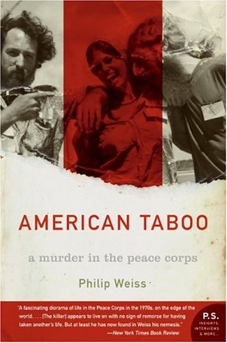 American Taboo: A Murder in the Peace Corps 9780060096878