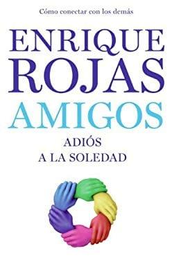 Amigos: Adi's a la Soledad 9780061713620