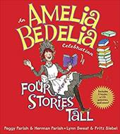 An Amelia Bedelia Celebration: Four Stories Tall [With CD (Audio)]