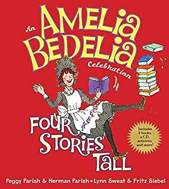An Amelia Bedelia Celebration: Four Stories Tall [With CD (Audio)]