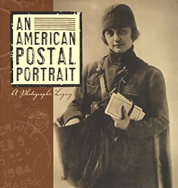 An American Postal Portrait: A Photographic Legacy 9780060199005