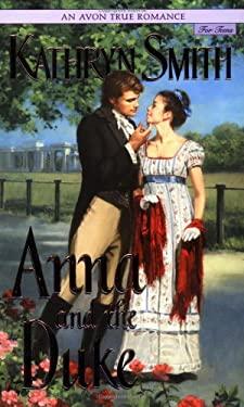 An Avon True Romance: Anna and the Duke