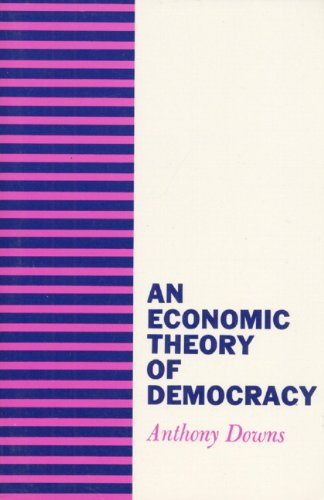 An Economic Theory of Democracy 9780060417505