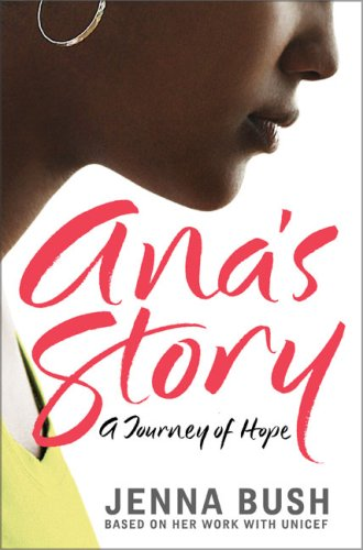 Ana's Story: A Journey of Hope 9780061441547