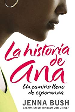 Ana's Story (Spanish Edition): A Journey of Hope