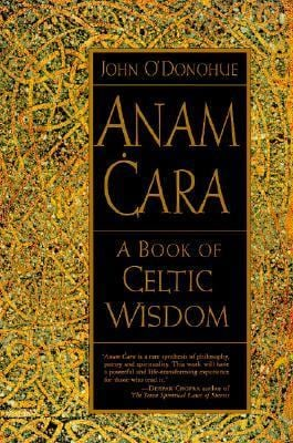 Anam Cara: A Book of Celtic Wisdom 9780060929435