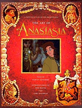 Anastasia: The Art, the Animation, the Movie