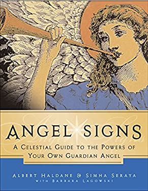 Angel Signs: A Celestial Guide to the Powers of Your Own Guardian Angel 9780062517067