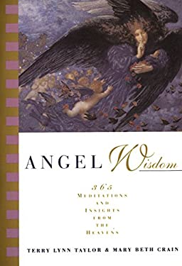 Angel Wisdom: 365 Meditations and Insights from the Heavens 9780062510679