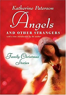 Angels and Other Strangers (Rpkg: Family Christmas Stories