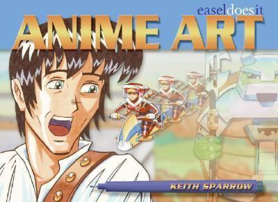 Anime Art: Easel Does It
