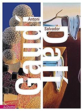 Antoni Gaudi/Salvador Dali: Duets