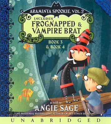 Araminta Spookie, Volume 2: Frognapped/Vampire Brat