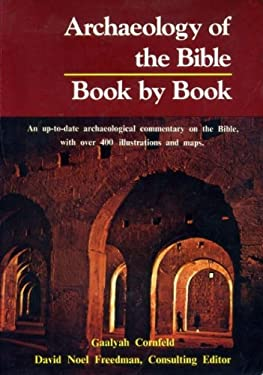 Archaeology of the Bible: Book by Book