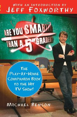 Are You Smarter Than a Fifth Grader?: The Play-At-Home Companion Book to the Hit TV Show! 9780061473067