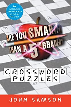 Are You Smarter Than a Fifth Grader? Crossword Puzzles 9780061651564