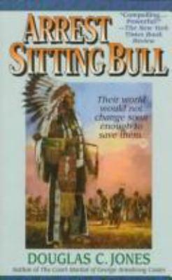 Arrest Sitting Bull 9780061010286
