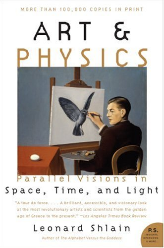Art & Physics: Parallel Visions in Space, Time, and Light 9780061227974