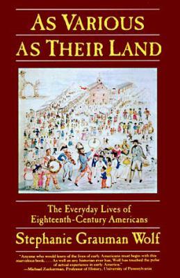 As Various as Their Land
