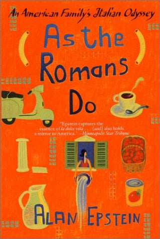 As the Romans Do: An American Family's Italian Odyssey