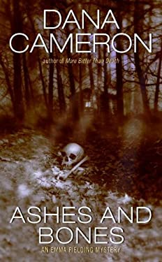 Ashes and Bones: An Emma Fielding Mystery