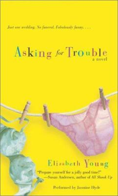 Asking for Trouble: Asking for Trouble