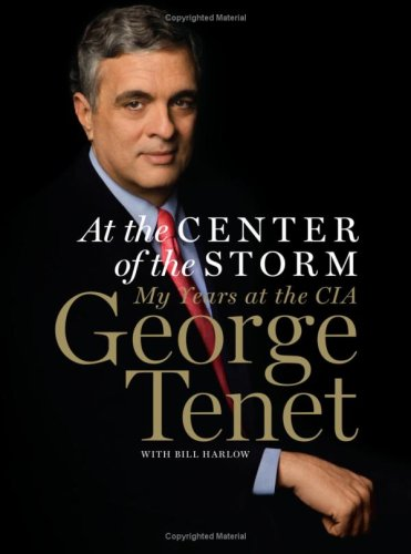 At the Center of the Storm: My Years at the CIA 9780061147784