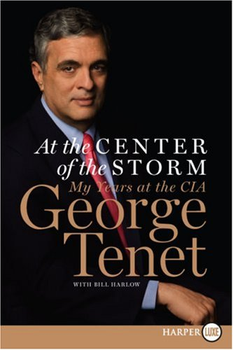 At the Center of the Storm: My Years at the CIA 9780061234415