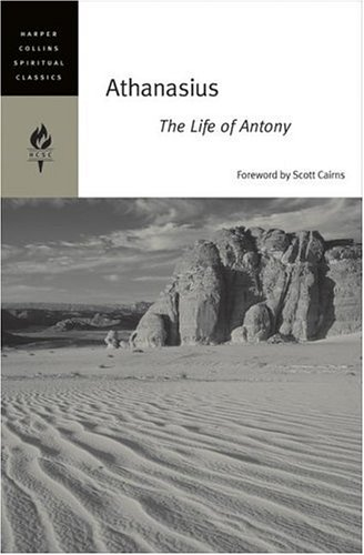 Athanasius: The Life of Antony